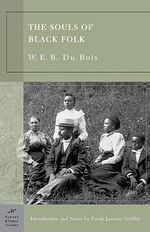 The Souls of Black Folk : Barnes & Noble Classics (Paperback) - W. E. B. Du Bois