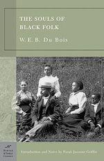 The Souls of Black Folk : Barnes & Noble Classics (Paperback) - W. E. B. Du Bois