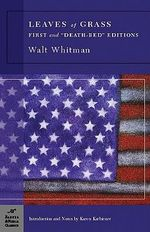 Leaves of Grass : First and Death-bed Editions - Walt Whitman