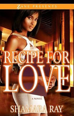 Recipe for Love - Shamara Ray