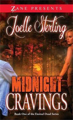 Midnight Cravings : Book One of the Eternal Dead Series - Joelle Sterling
