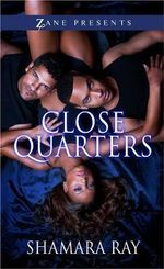 Close Quarters : A Novel - Shamara Ray