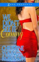We Didn't See It Coming - Christine Young-Robinson