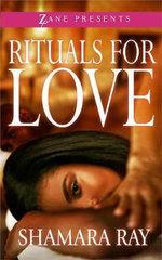 Rituals for Love - Shamara Ray
