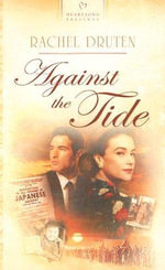Against the Tide - Rachel Druten