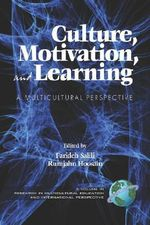 Culture, Motivation and Learning : A Multicultural Perspective (PB) :  A Multicultural Perspective (PB)