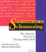 The Golden Rule of Schmoozing - Aye Jaye