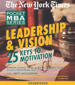 Leadership & Vision : 25 Keys to Motivation - Ramon J Aldag