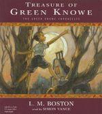 Treasure of Green Knowe - L M Boston