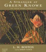A Stranger at Green Knowe - L M Boston
