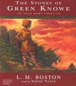 The Stones of Green Knowe - L M Boston