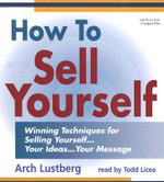 How to Sell Yourself - Arch Lustberg