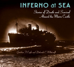 Inferno at Sea : Stories of Death and Survival Aboard the Morro Castle - Gretchen F Coyle