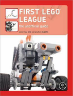 First LEGO League : The Unofficial Guide - James Floyd Kelly