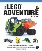 The LEGO Adventure Book - Megan H. Rothrock