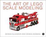 The Art of LEGO Scale Modeling - Dennis Glaasker