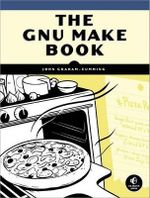 GNU Make Book - John Graham-Cunning