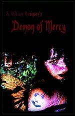 Demon of Mercy : Johns Hopkins Press Health Books (Paperback) - A. William Robinson