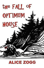 The Fall of Optimum House - Alice Zogg