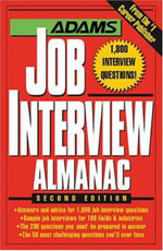 Adams Job Interview Almanac : 50 Flavor-Packed Recipes to Fire Up! - Adams Media