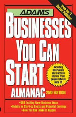 Adams Businesses You Can Start Almanac - Adams Media