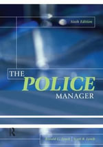 The Police Manager - Ronald G. Lynch