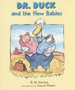 Dr. Duck and the New Babies - H.M. Ehrlich