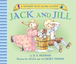 Jack and Jill Went Up the Hill - R A Herman