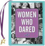 Women Who Dared : Charming Petites - Evelyn Beilenson
