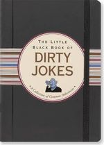 Little black book of dirty jokes : A Collection of Common Indecencies - Evelyn Beilenson
