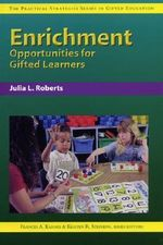 Enrichment Opportunities for Gifted Learners - Frances A Karnes
