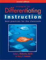 Strategies for Differentiating Instruction : Best Practices for the Classroom - Julia L (Julia Link) Roberts