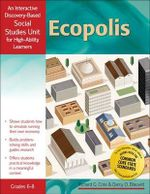 Ecopolis : An Interactive Discover-Based Economics Unit for High-Ability Learners - Darcy Blauvelt