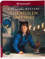 The Stolen Sapphire : A Samantha Mystery - Sarah Masters Buckey