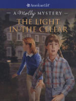The Light in the Cellar : A Molly Mystery - Sarah Masters Buckey
