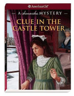 Clue in the Castle Tower : A Samantha Mystery - Sarah Masters Buckey