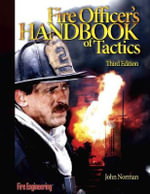 Fire Officer's Handbook of Tactics - John Norman