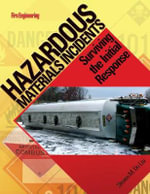 Hazardous Materials Incidents : Surviving the Initial Response - Steven M De Lisi