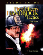 Fire Officer's Handbook of Tactics : Study Guide - John Norman