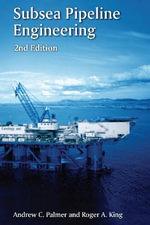 Subsea Pipeline Engineering - Andrew C. Palmer