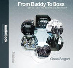 From Buddy to Boss : Effective Fire Service Leadership - Audio Book - Chase Sargent