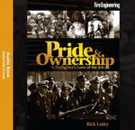 Pride & Ownership Audiobook : A Firefighter's Love of the Job - Rick Lasky