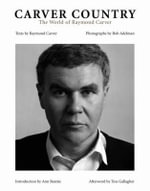 Carver Country : The World of Raymond Carver - Raymond Carver
