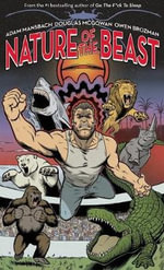 Nature of the Beast : A Graphic Novel - Adam Mansbach