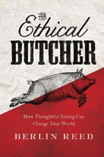 Ethical Butcher - Berlin Reed
