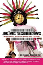 Johns, Marks, Tricks and Chickenhawks : Professionals and Their Clients Writing about Each Other