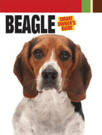 Beagle : The Pain, Politics and Promise of Sports - Dog Fancy Magazine