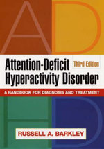 Attention-deficit Hyperactivity Disorder : A Handbook for Diagnosis and Treatment - Russell A. Barkley