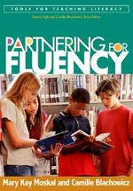 Partnering for Fluency : Reader, Level G - Mary Kay Moskal