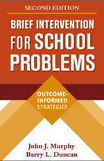 Brief Intervention For School Problems : Outcome-Informed Strategies - John J. Murphy